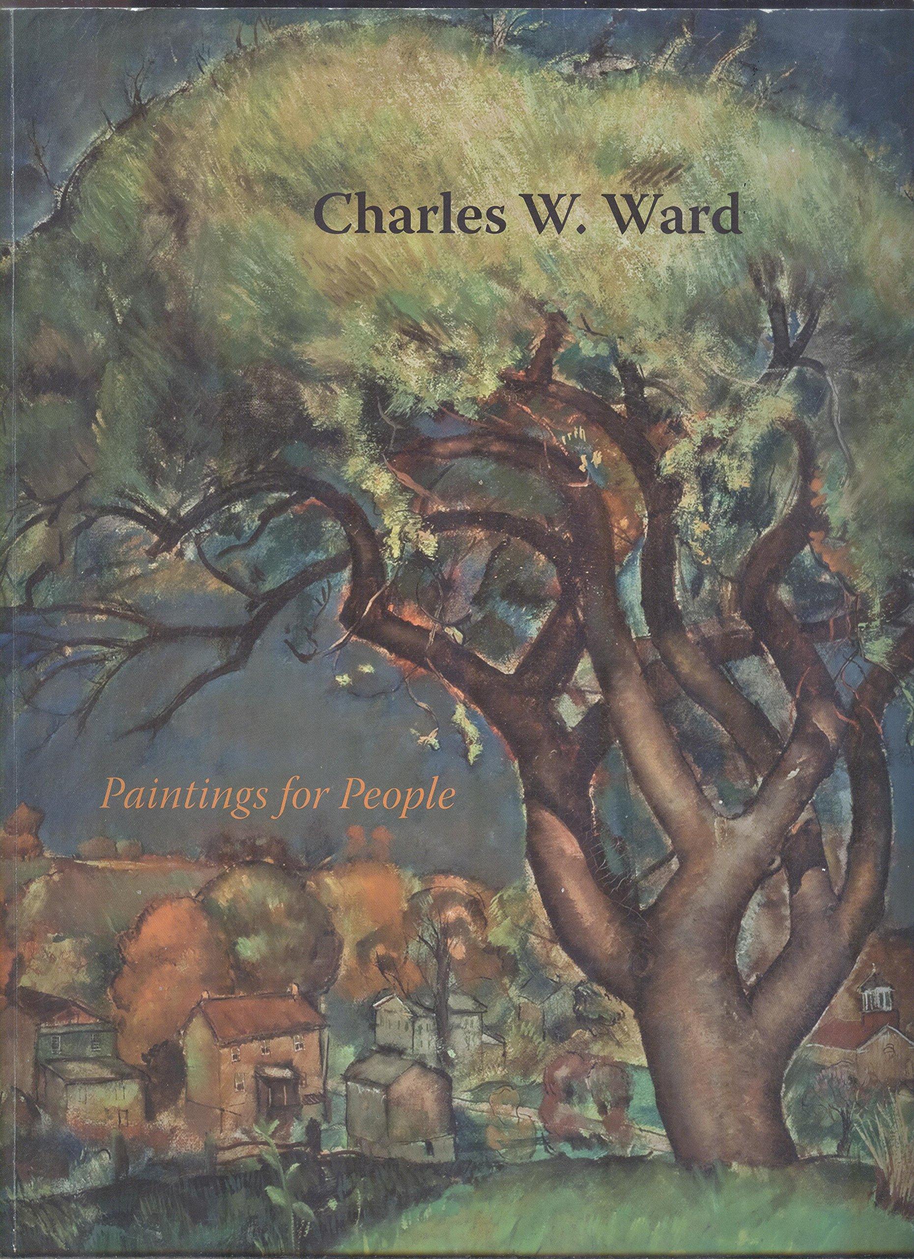 Read Online Charles W. Ward: Paintings for People pdf epub