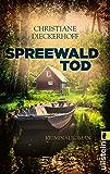 Spreewaldtod: Kriminalroman (Ein-Fall-für-Klaudia-Wagner 2)