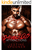 Dangerous Attractions