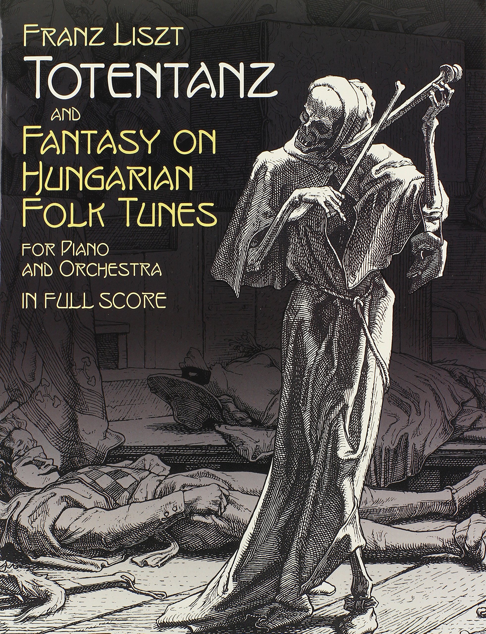 Totentanz and Fantasy on Hungarian Folk Tunes for Piano and Orchestra: in Full  Score (Dover Music Scores) Paperback – May 28, 2004