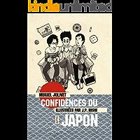Confidences du Japon: La vie au Japon et ses curiosiotés (GRAFIK) (French Edition)