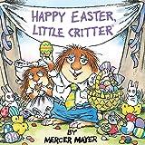 Happy Easter, Little Critter (Little Critter) (Look-Look)