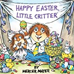 Happy Easter, Little Critter (Little Critter)
