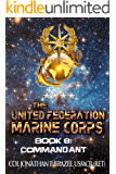 Commandant (The United Federation Marine Corps Book 8)