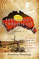 The Fethafoot Chronicles Kindle Edition