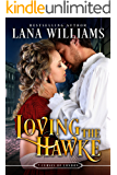 Loving the Hawke (The Seven Curses of London Book 1)