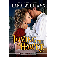 Loving the Hawke (The Seven Curses of London Book 1) (English Edition)
