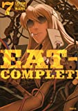 EAT-MAN COMPLETE EDITION(7) (シリウスKC)