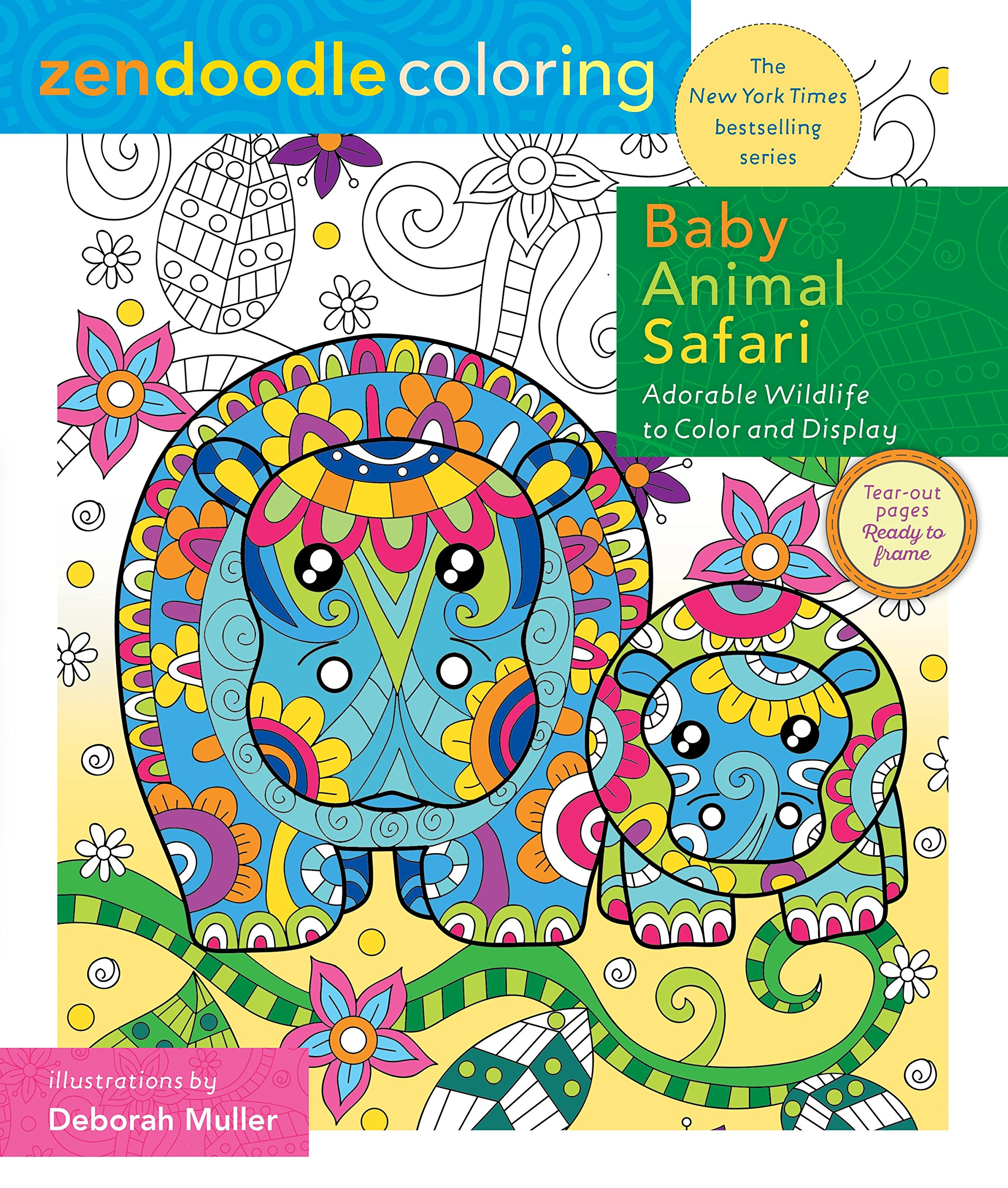 Amazon Zendoodle Coloring Baby Animal Safari Adorable Wildlife To Color And Display 9781250149138 Jeanette Wummel Books