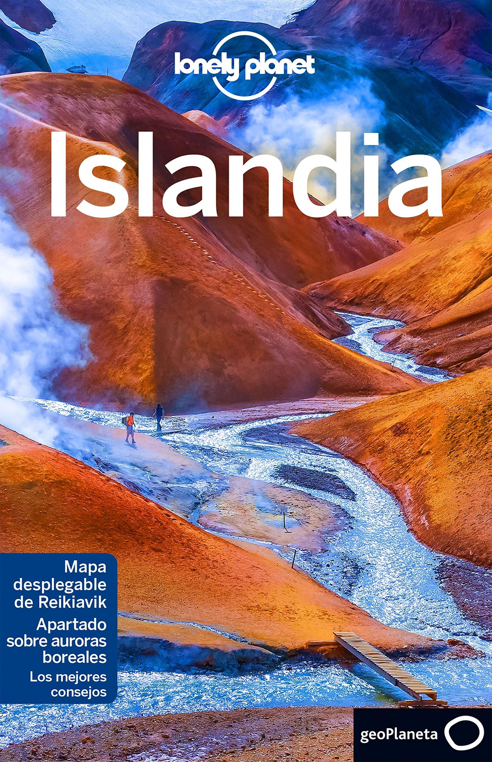 Islandia 4 (Guías de País Lonely Planet): Amazon.es: Bain, Carolyn, Averbuck, Alexis, Ros González, Miguel, Boladeras Usón, Àlex, Moreno Parrado, Silvia: Libros