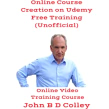 Online Course Creation on Udemy Training (Unofficial) (Online Video Training Course) (Online Code) [Online Code]