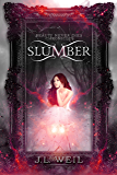 Slumber (Beauty Never Dies Chronicles Book 1)