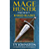 Mage Hunter: Episode 3: Bared Blades (The Ursian Chronicles)