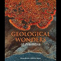 Geological Wonders of Namibia (English Edition)