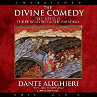 The Divine Comedy: The Inferno, The Purgatorio, & The Paradiso
