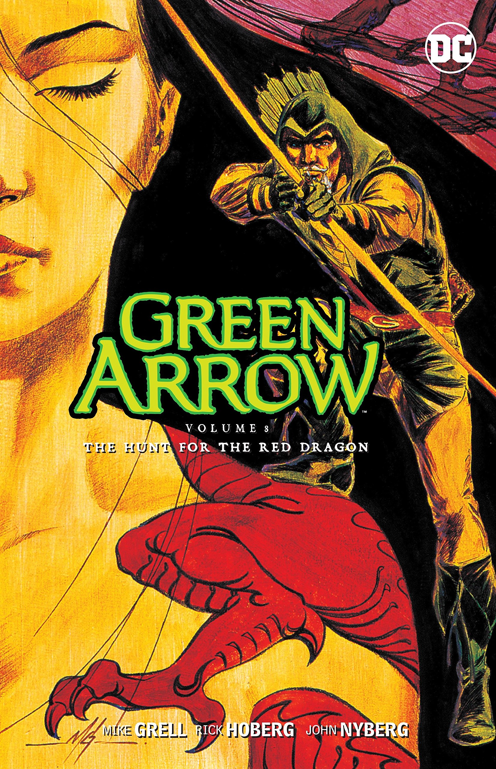 Green Arrow Vol. 8: The Hunt for the Red Dragon PDF