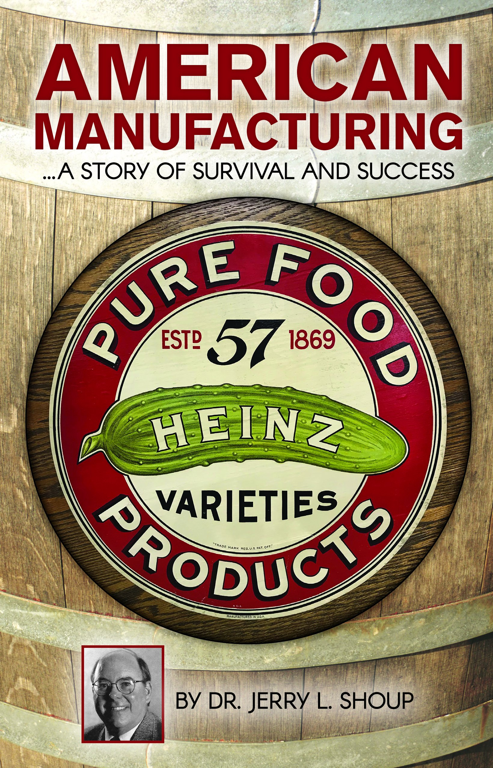 American Manufacturing: …A Story of Survival and Success pdf