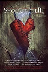 Shock Totem 8.5: Holiday Tales of the Macabre and Twisted - Valentine's Day 2014 Kindle Edition