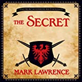 The Secret: A Broken Empire Tale