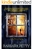 Where's the Body? (Thea Browne Mystery Book 2)