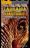 TANSANIA HAUTNAH: Das etwas andere Länderporträt