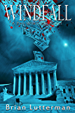 Windfall: A Pen Wilkinson Novel