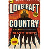 Lovecraft Country: A Novel