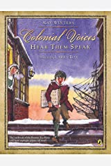 Colonial Voices: Hear Them Speak: The Outbreak of the Boston Tea Party Told from Multiple Points-of-View! Kindle Edition