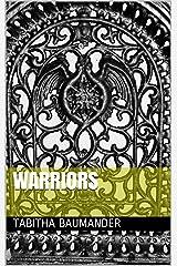 Warriors Kindle Edition