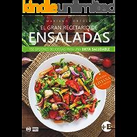 EL GRAN RECETARIO DE ENSALADAS: 150 opciones deliciosas para una dieta saludable (Colección Más Bienestar)
