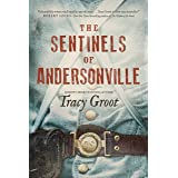 The Sentinels of Andersonville