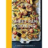 Good Housekeeping Sheet Pan Cooking: 70 Easy Recipes (Good Food Guaranteed Book 13)