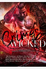 Crimes of the Wicked: A limited edition criminal mayhem collective Kindle Edition