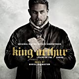 King Arthur: Legend of The Sword: Original Motion Picture Soundtrack
