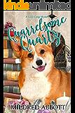 Quarrelsome Quartz (Cozy Corgi Mysteries Book 7)