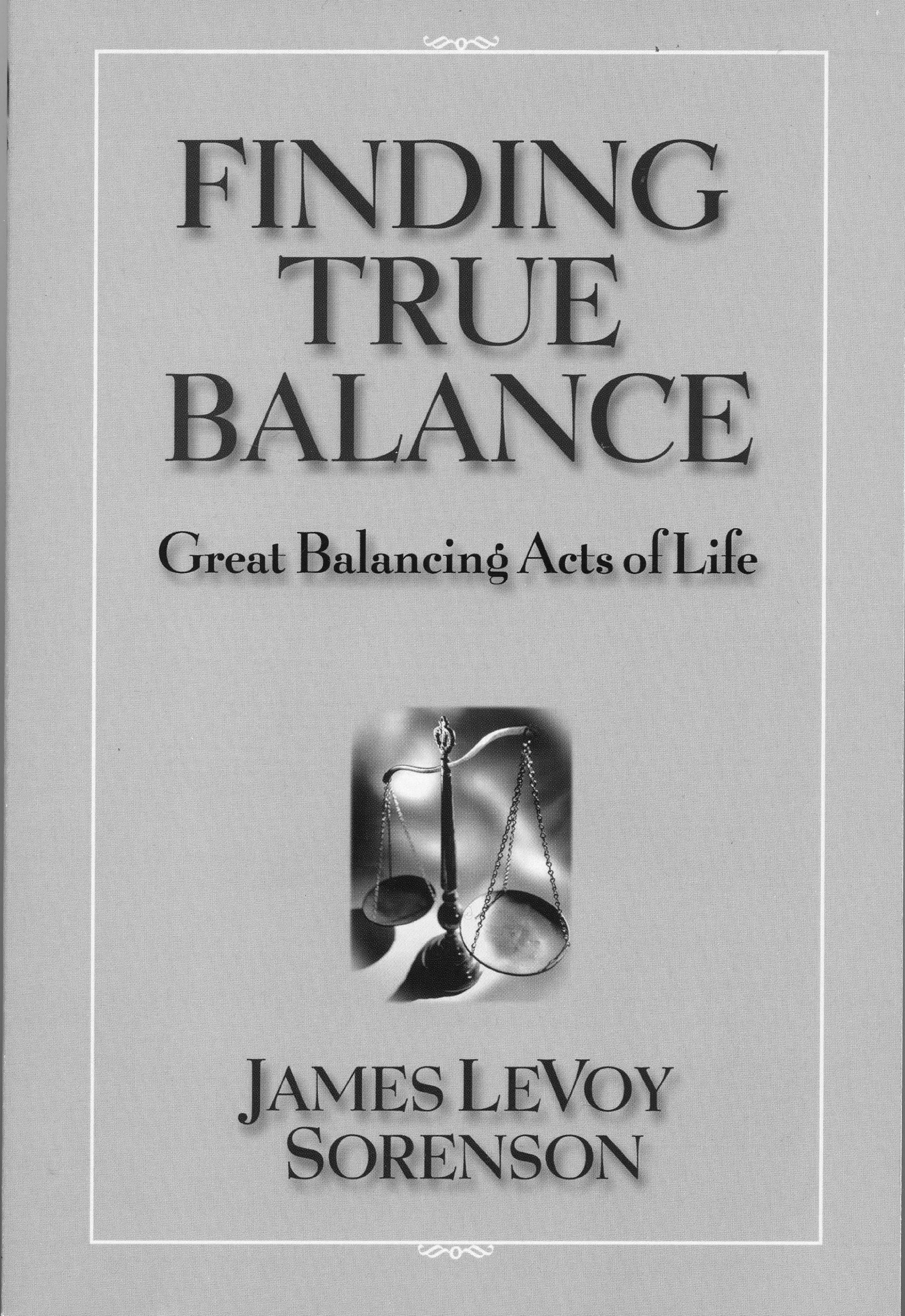 Finding True Balance