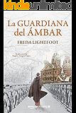 La guardiana del ámbar (Spanish Edition)