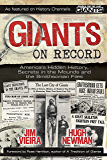 Giants on Record: America's Hidden History, Secrets in the Mounds and the Smithsonian Files (English Edition)