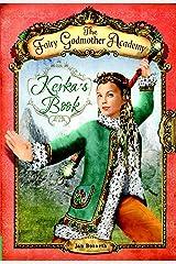 The Fairy Godmother Academy #2: Kerka's Book Paperback