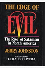 Edge of Evil: The Rise of Satanism in North America Hardcover