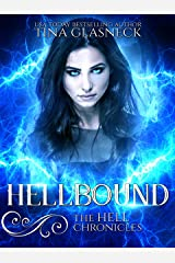 Hellbound (The Hell Chronicles Book 4) Kindle Edition