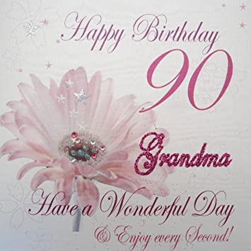 WHITE COTTON CARDS WBA90 GMA Pink Gerbra Happy Birthday 90 Grandma Have A Wonderful Day Handmade 90th Card White Amazoncouk Kitchen Home