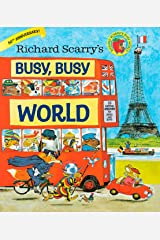 Richard Scarry's Busy, Busy World Hardcover