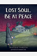 Lost Soul, Be At Peace Hardcover