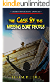 The Case of  the Missing Boat People: Historical Christian Fiction, Supernatural Exploits, Daring Adventure (Bahama Island Adventures)