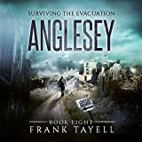 Anglesey: Surviving the Evacuation, Book 8