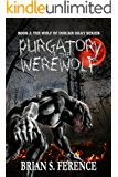 Purgatory of the Werewolf (The Wolf of Dorian Gray Series Book 2)