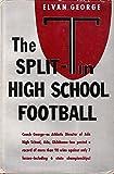 The Split-T in High School Football