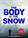 The Body in the Snow (DCI Craig Gillard Crime Thrillers Book 4)