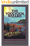 The Voolvoon Wizard (The Wakening Cycle Book 2)